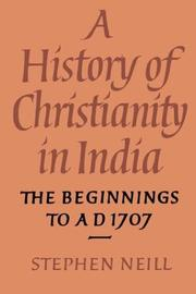 A History of Christianity in India - Stephen Neill