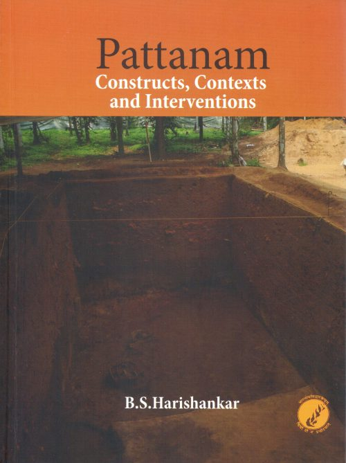 Pattanam: Constructs, Contexts and Interventions by B.S. Harishankar