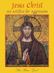 Jesus Christ: An Artifice for Aggression